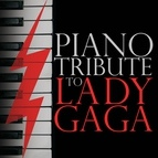 Piano Tribute Players альбом Piano Tribute to Lady GaGa
