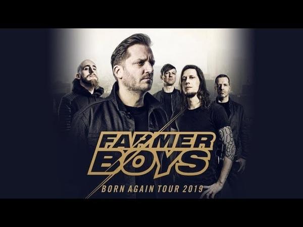 FARMER BOYS - BORN AGAIN TOUR 2019 (Official Trailer)