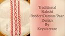 Traditional nakshi border/daman/paar design Hand embroidery 2018 Keyas craze
