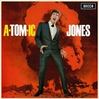 Tom Jones альбом A-Tom-ic Jones