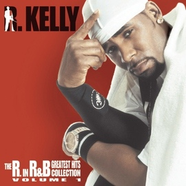 R. Kelly альбом The R. In R&B Collection: Volume 1