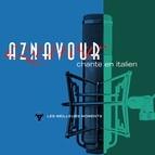 Charles Aznavour альбом Charles Aznavour chante en italien- Les meilleurs moments