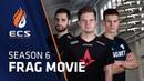 ECS Season 6 Finals Frag Movie Official Aftermovie