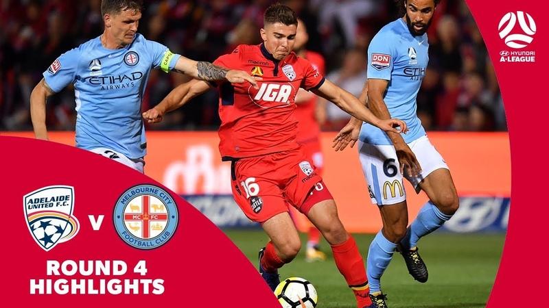Hyundai A-League 2017/18 Round 4: Adelaide United 0 - 2 Melbourne City