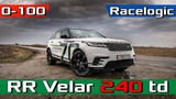 Range Rover Velar R-Dynamic S 2.0D 240 лс - разгон 0-100 0-150 402m POV acceleration 2019