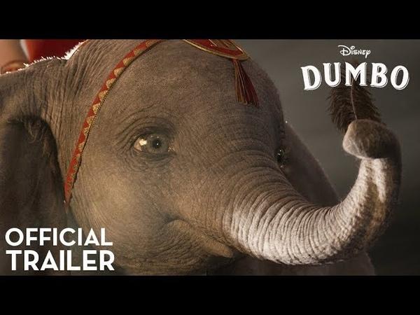 Официальный трейлер фильма Тима Бёртона Dumbo [NR]