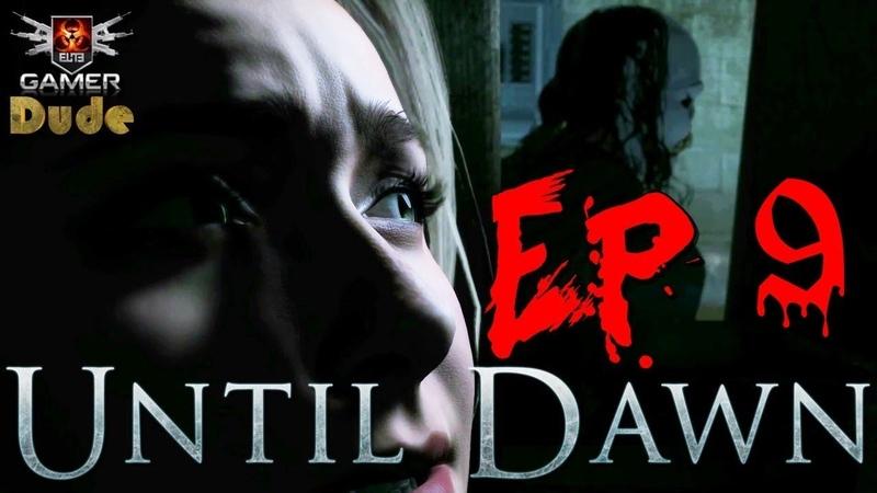 Until Dawn Прохождение Эпизод 9. Отчаяние.