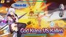 Honkai Impact 3 (崩坏3rd) - God Kiana VS Kallen. TIME TO DIE!