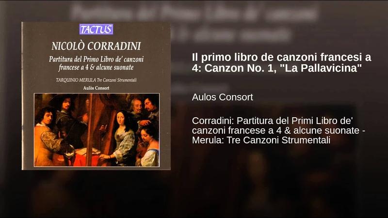 Il primo libro de canzoni francesi a 4 Canzon No 1 La Pallavicina