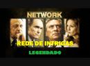 Network ou Rede de Intrigas (1976) de Sidney Lumet - LEGENDADO