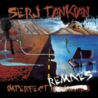 Serj Tankian альбом Imperfect Remixes