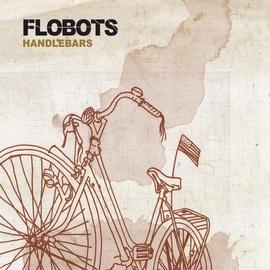 Flobots альбом Handlebars