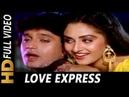 Love Express   Kishore Kumar, Asha Bhosle   Muddat 1986 Songs   Mithun Chakraborty, Jaya Prada