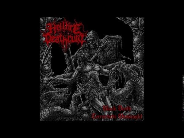 Hellfire Deathcult -Black Death Terroristic Onslaught (Full Album)