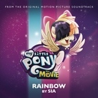 Sia альбом Rainbow (From The Original Motion Picture Soundtrack 'My Little Pony: The Movie')