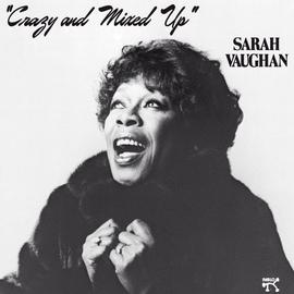 Sarah Vaughan альбом Crazy And Mixed Up