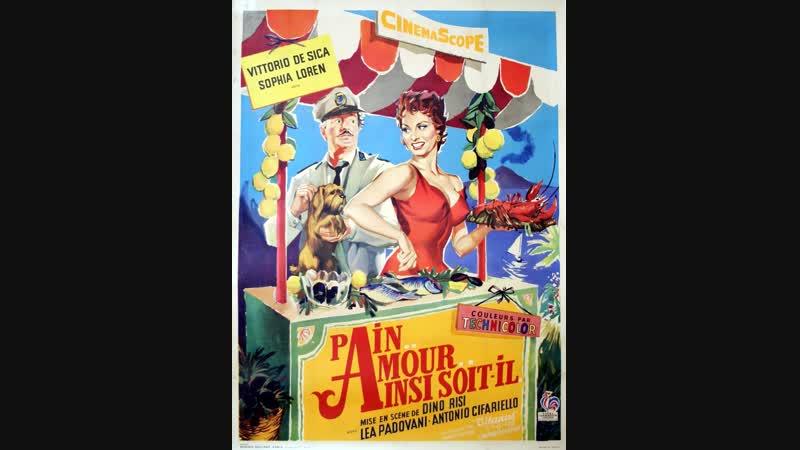 Хлеб, любовь и... 1955 ( Pane, amore e... ) реж.Д.Ризи