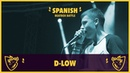 D-LOW (UK) - Showcase Jurado - Spanish Beatbox Battle 2018