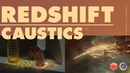 Great Looking Caustics in Redshift Redshift Tutorial