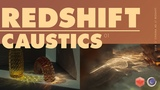 Great Looking Caustics in Redshift (Redshift Tutorial)