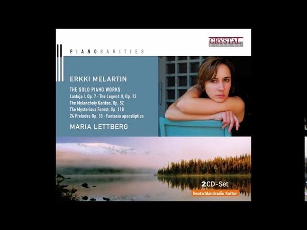 Erkki Melartin Legend II Opus 12 Par Maria Lettberg Piano