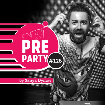NRJ PRE PARTY by Sanya Dymov Hot Mix 2018 12 07 126