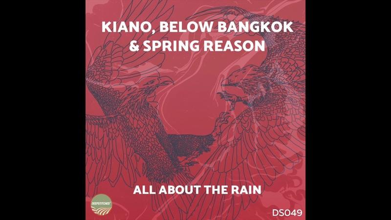 Kiano, Below Bangkok Spring Reason - All About The Rain / Full Album!