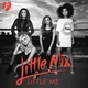 Little Mix - Little Me