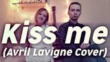 Fiction - Kiss me (Avril Lavigne cover)