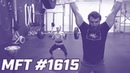 MFT 1615 Metcon - Muscle Ups and Clean and Jerks