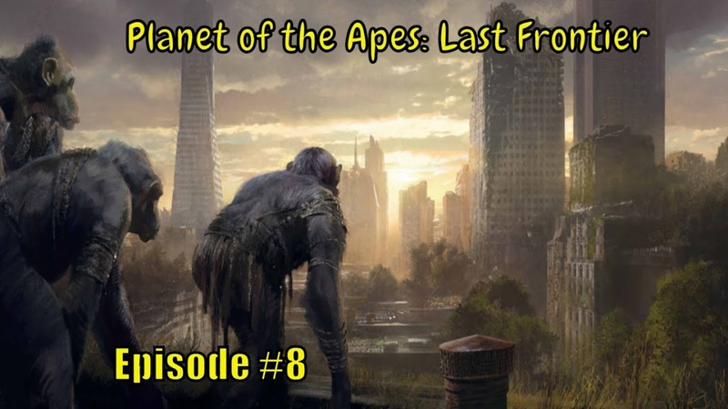 Planet of the Apes: Last Frontier 🐵 '' Truth Revealed '' 🐵 - Ep.8