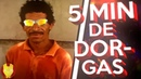 5 MINUTOS DE DORGAS - HORA DO SHOW POHA