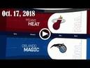 2018.10.17 NBA DAILY RECAP MIA @ ORL
