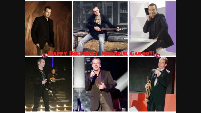 Happy Birthday, Monsieur Garou