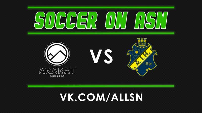 Champions League Ararat Armenia AIK