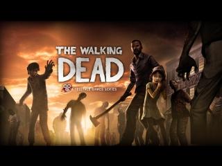The Walking Dead/ Прохождение №4/ Переезжаем в мотель