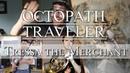 Octopath Traveler Tressa the Merchant Wind Quintet Cover