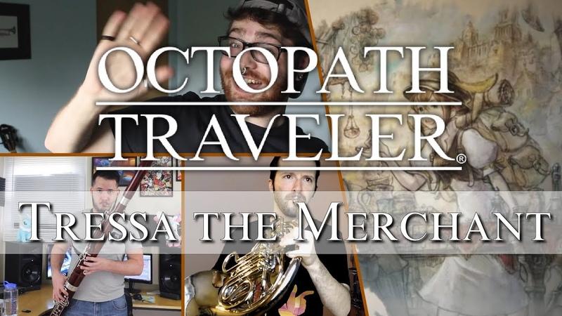 Octopath Traveler - Tressa, the Merchant (Wind Quintet Cover)