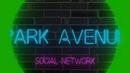 Заработок в интернете Маркетинг социальной сети Park Avenue