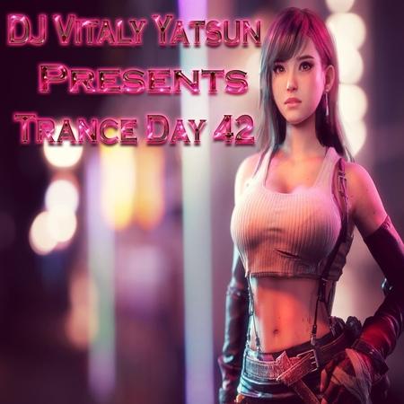 DJ Vitaly Yatsun – Trance Day 42 (4.11.2018) 42