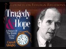 Tragedy And Hope By Carroll Quigley - Audio Text - CH 1 - 5