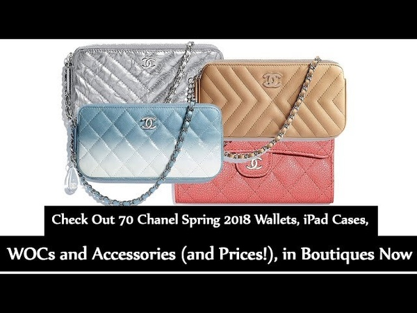 Chanel Spring 2018 Wallets, iPad Cases, WOCs and Accessories and Prices!, in Boutiques Now