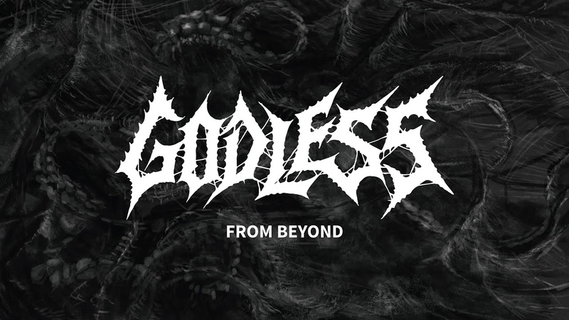GODLESS From Beyond OFFICIAL LYRIC VIDEO