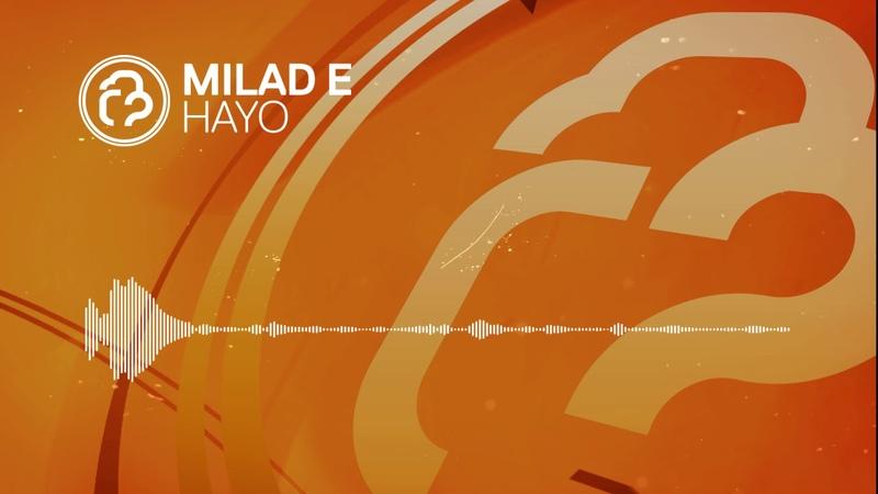 Milad E - Hayo [InfraProgressive] OUT NOW!
