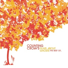 Counting Crows альбом Films About Ghosts (The Best Of Counting Crows)