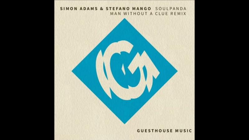 Simon Adams Stefano Mango - Soul Panda (Man Without a Clue Remix)_Full-HD.mp4