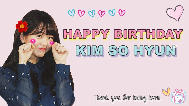 Happy Birthday Kim So Hyun 김소현 생일 축하해 ♥