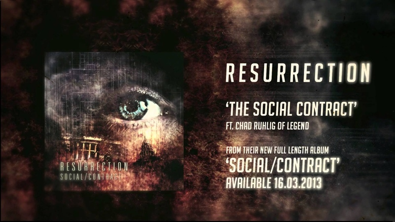 Resurrection - The Social Contract (Ft. Chad Ruhlig of Legend) Swell Creek Records