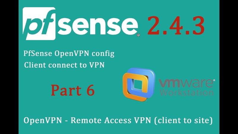 PfSense 2.4.3 OpenVPN - Remote Access VPN (client to site) - pfSense Part 6