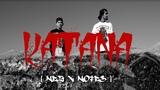 NEZ X NOTES - Katana (Official Music Video)
